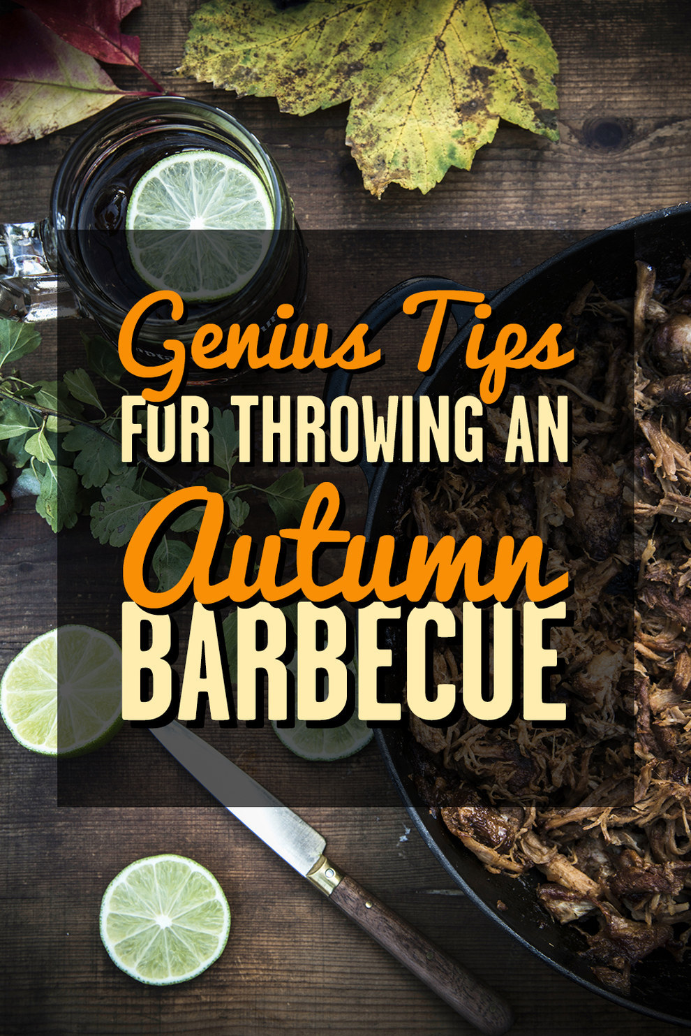 New Work: Genius Tips For Throwing An Autumn Barbecue